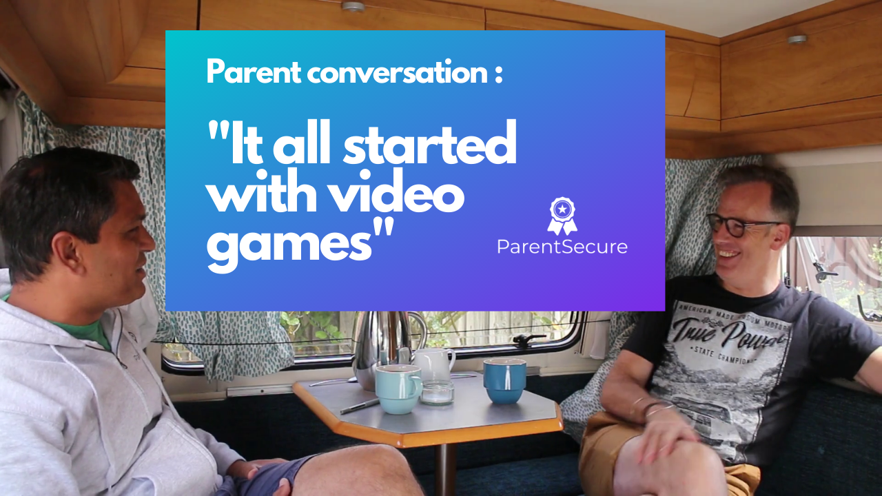 Parent conversation - it all started with video games
